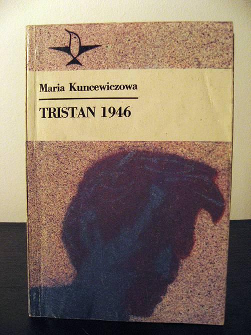 Maria Kuncewiczowa, Tristan 1946