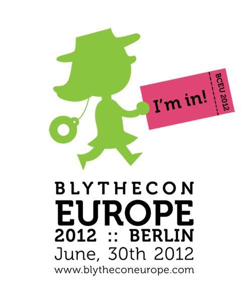 Blythecon Europe 2012 w Berlinie. czyli jak nie pojechałam.