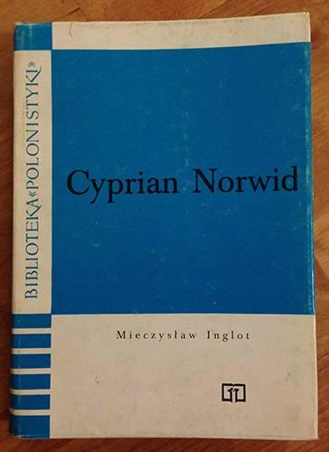 Mieczysław Inglot, Cyprian Norwid