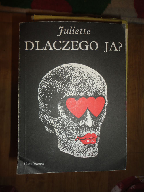 Dlaczego ja? Zwierzenia młodej współczesnej kobiety – Juliette