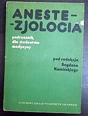 Anestezjologia – red. B.Kamiński