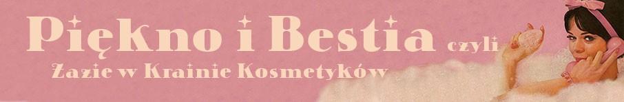 recenzje kosmetyczne, składy kosmetyków, Piękno i Bestia czyli Zazie w Krainie Kosmetyków